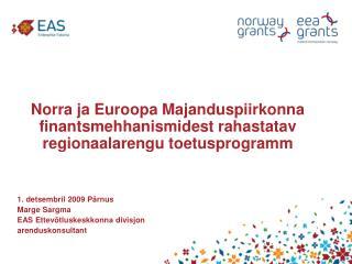 Norra ja Euroopa Majanduspiirkonna finantsmehhanismidest rahastatav regionaalarengu toetusprogramm