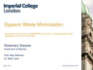 Gypsum Waste Minimisation
