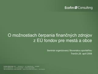Omožnostiach čerpania finančných zdrojov zEÚ fondov pre mestá a obce