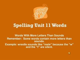Spelling Unit 11 Words