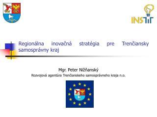 Regionálna inovačná stratégia pre Trenčiansky samosprávny kraj