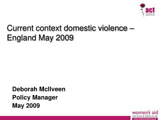 Current context domestic violence   England May 2009
