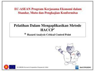 EC-ASEAN  Program Kerjasama Ekonomi dalam Standar, Mutu dan Pengkajian Konformitas