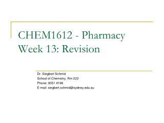 CHEM1612 - Pharmacy Week 13:  Revision