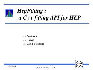 HepFitting :  a C++ fitting API for HEP