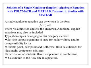 A single nonlinear equation can be written in the form f  (  x  ) = 0