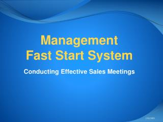 Management  Fast Start System