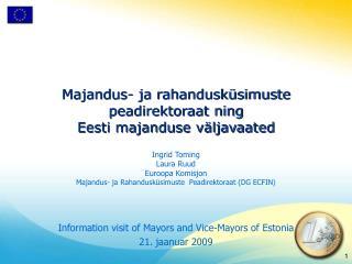 Majandus- ja rahandusküsimuste peadirektoraat ning Eesti majanduse väljavaated