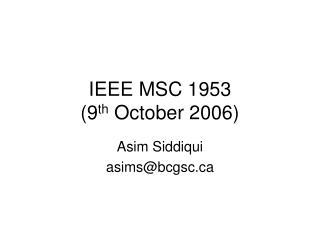 IEEE MSC 1953 (9 th  October 2006)