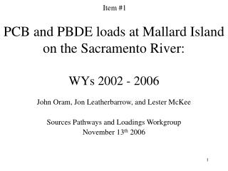 PCB and PBDE loads at Mallard Island on the Sacramento River: WYs 2002 - 2006