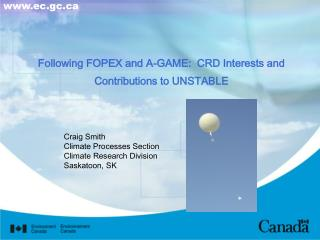 Following FOPEX and A-GAME:  CRD Interests and Contributions to UNSTABLE