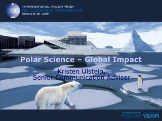 Polar Science � Global Impact