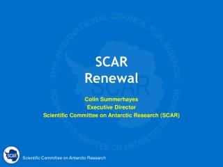 SCAR  Renewal