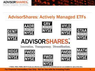 AdvisorShares: Actively Managed ETFs