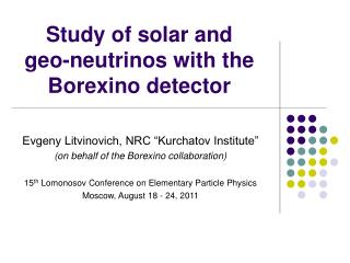 Study of solar and geo-neutrinos with the Borexino detector