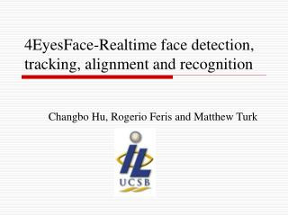 4EyesFace-Realtime face detection, tracking, alignment and recognition
