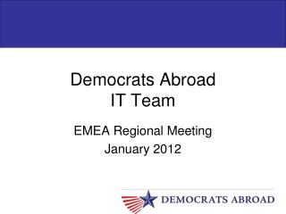 Democrats Abroad IT  Team