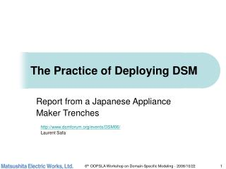 The Practice of Deploying DSM