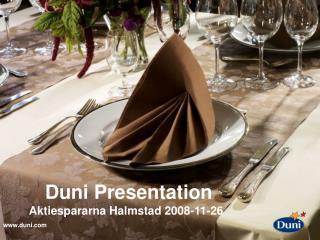 Duni Presentation   Aktiespararna Halmstad 2008-11-26