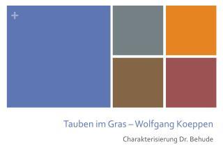 Tauben im Gras – Wolfgang Koeppen