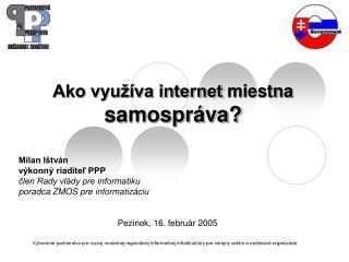 Ako využíva internet  miestna  samospráva?