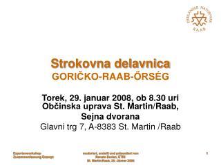 Strokovna delavnica GORIČKO-RAAB-ŐRSÉG