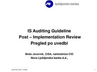 IS Auditing Guideline Post – Implementation Review Pregled po uvedbi