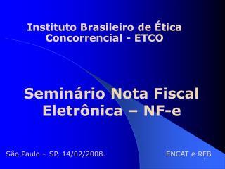 Semin rio Nota Fiscal Eletr nica   NF-e