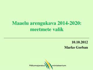Maaelu arengukava 2014-2020: meetmete valik