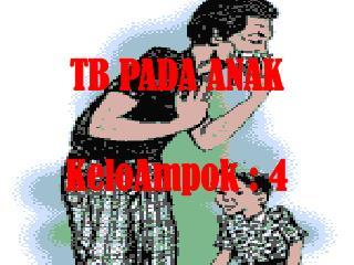 TB PADA ANAK