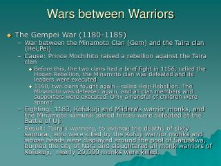Wars between Warriors