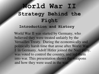 World War II Strategy Behind the Fight