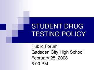 STUDENT DRUG TESTING POLICY