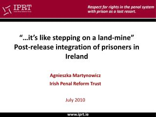 """…it's like stepping on a land-mine"" Post-release integration of prisoners in Ireland"