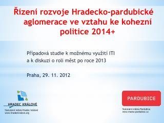 Řízení rozvoje Hradecko-pardubické aglomerace ve vztahu ke kohezní politice 2014+