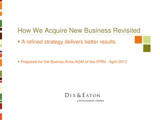 How We Acquire New Business Revisited