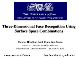 Three-Dimensional Face Recognition Using Surface Space Combinations