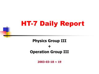 HT-7 Daily Report