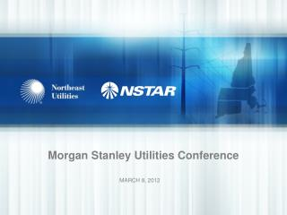 Morgan Stanley Utilities Conference
