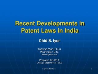 Recent Developments in Patent Laws in India