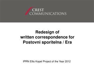 IPRN Ellis Kopel Project of the Year  2012