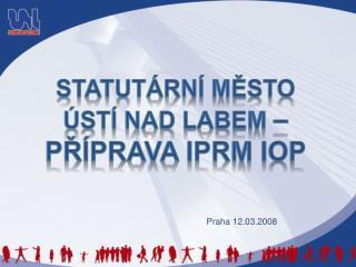 Statutární město ústí nad labem  – příprava IPRM IOP