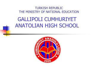 TURKISH REPUBLIC THE MINISTRY OF NATIONAL EDUCATION