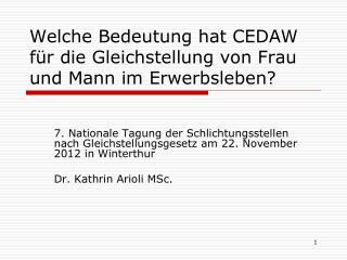 Welche Bedeutung hat CEDAW für die Gleichstellung von Frau und Mann im Erwerbsleben?