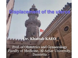 Displacement of the uterus