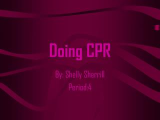 Doing CPR