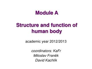 Module A Structure and function of human body
