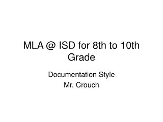MLA @ ISD for 8th to 10th Grade