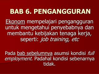 BAB 6. PENGANGGURAN