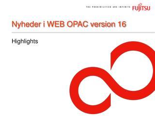 Nyheder i WEB OPAC version 16